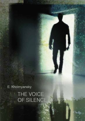 Cover image for THE VOICE OF SILENCE